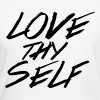 Love Thy Self T Shirt - Women - Women's Organic T-shirt