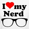 I LOVE MY NERD - Women's Organic T-shirt
