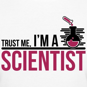 Trust Me I'm A Scientist - science - Women's Organic T-shirt