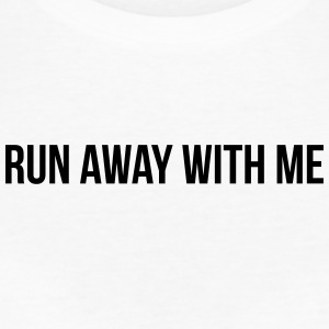 Run Away With Me - Women's Organic T-shirt