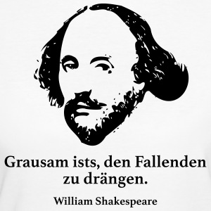Shakespeare: It is cruel to push the falling - Women's Organic T-shirt