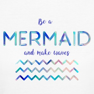 Be a mermaid - Vrouwen Bio-T-shirt