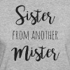 Sister from another mister - Frauen Bio-T-Shirt