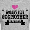 World's Best Godmother Ever - Women's Organic T-shirt