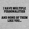 i have multiple personalities I - Women's Organic T-shirt