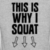 This Is Why I Squat - Vrouwen Bio-T-shirt