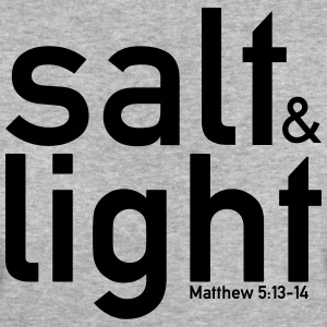 Salt & Light - Matthew 5:13-14 - Frauen Bio-T-Shirt