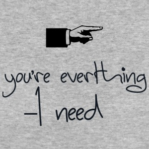 you everthing i need - Women's Organic T-shirt