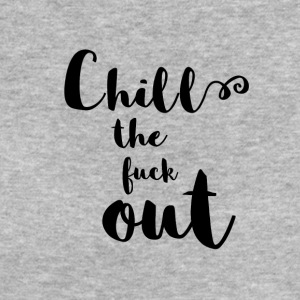Chill the fuck out Kalligraphie - Frauen Bio-T-Shirt