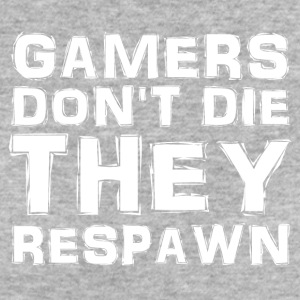 Gamers do not the they respawn - Women's Organic T-shirt