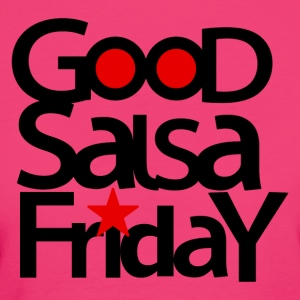 Good Salsa Friday RED - DanceShirts - Women's Organic T-shirt