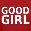 Good Girl - Women's Organic T-shirt