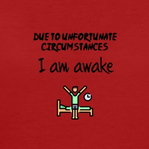 I am awake - Women's Organic T-shirt