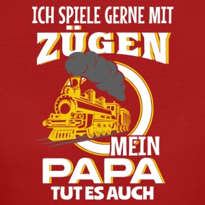 Railroad - My Daddy plays with trains - T-shirt - Women's Organic T-shirt