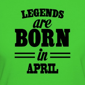 Legends are born in APRIL - Women's Organic T-shirt