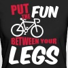 Put the fun between your legs - Women's Organic T-shirt