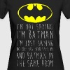 DC Comics Citation Batman Humour - T-shirt bio Femme