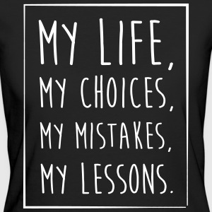 Life Choices Mistakes Lessons - Women's Organic T-shirt
