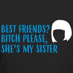 She is my sister best friend - Frauen Bio-T-Shirt