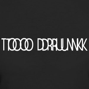 TOO DRUNK B - Women's Organic T-shirt