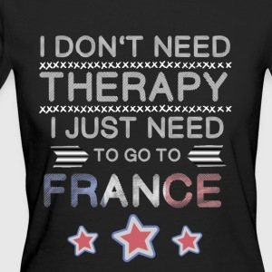 I do not need therapy but to France - Women's Organic T-shirt