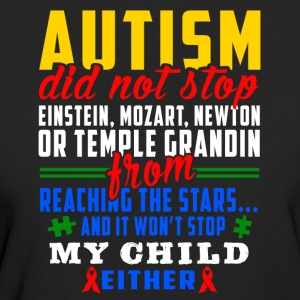 Autism does not stop - Women's Organic T-shirt