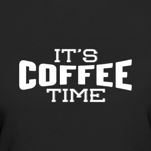 It's coffee time - Women's Organic T-shirt