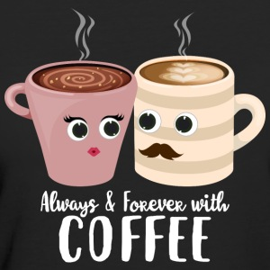Always with coffee - Frauen Bio-T-Shirt