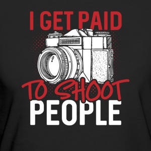 I get paid to shoot people - Women's Organic T-shirt
