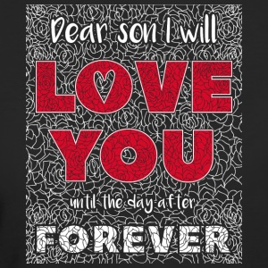 Dear Son I Will Love You - Frauen Bio-T-Shirt