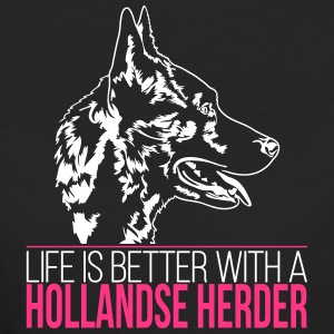 LIFE IS BETTER WITH A HOLLANDSE HERDER - Frauen Bio-T-Shirt