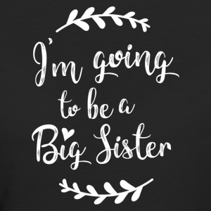 I'm going to be a Big Sister - Women's Organic T-shirt