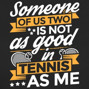 TENNIS SOMEONE OF US TWO - Women's Organic T-shirt