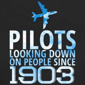 Pilot: Pilots Looking Down On People Since 1903. - Women's Organic T-shirt