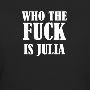 WHO THE FUCK IS JULIA - Women's Organic T-shirt