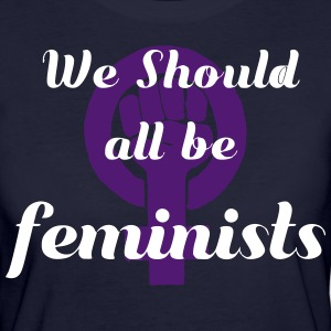 We should all be feminists - Women's Organic T-shirt