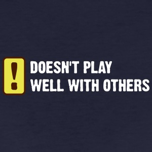 Does Not Play Well With Others! - Women's Organic T-shirt
