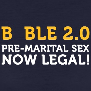 Bible 2.0: Premarital Sex Now Legal! - Women's Organic T-shirt