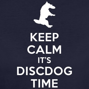 KEEP CALM IT'S DISCDOG TIME - Women's Organic T-shirt