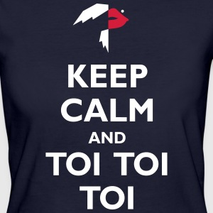 Toi toi toi Keep Calm and - Ekologisk T-shirt dam