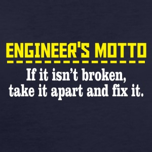 engineers motto - Women's Organic T-shirt