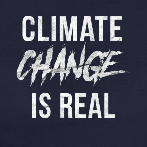 Climate change is a climate climate disaster - Women's Organic T-shirt