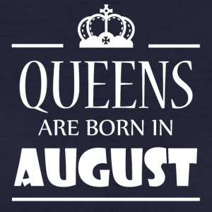 Queens are born in August - Frauen Bio-T-Shirt