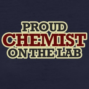 Chemiker / Chemie: Proud Chemist On The Lab - Frauen Bio-T-Shirt