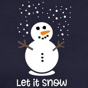 Let it snow - T-shirt Bio Femme
