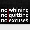 No Whining | No Quitting | No Excuses - Winter Hat