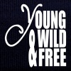 Young Wild and Free - Gorro de invierno