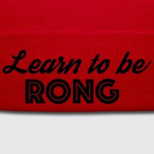 Learn to be RONG - Winter Hat