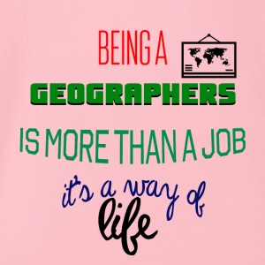 Being a geographer is more than a job - Organic Short-sleeved Baby Bodysuit