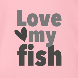 love my fish T-Shirt für Aquarianer - Baby Bio-Kurzarm-Body